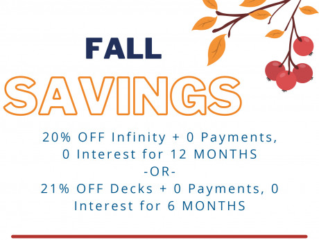 20% off infinity + 0 payments , 0 interest for 12 months or 21% off decks + 0 payments , 0 interest for 6 months